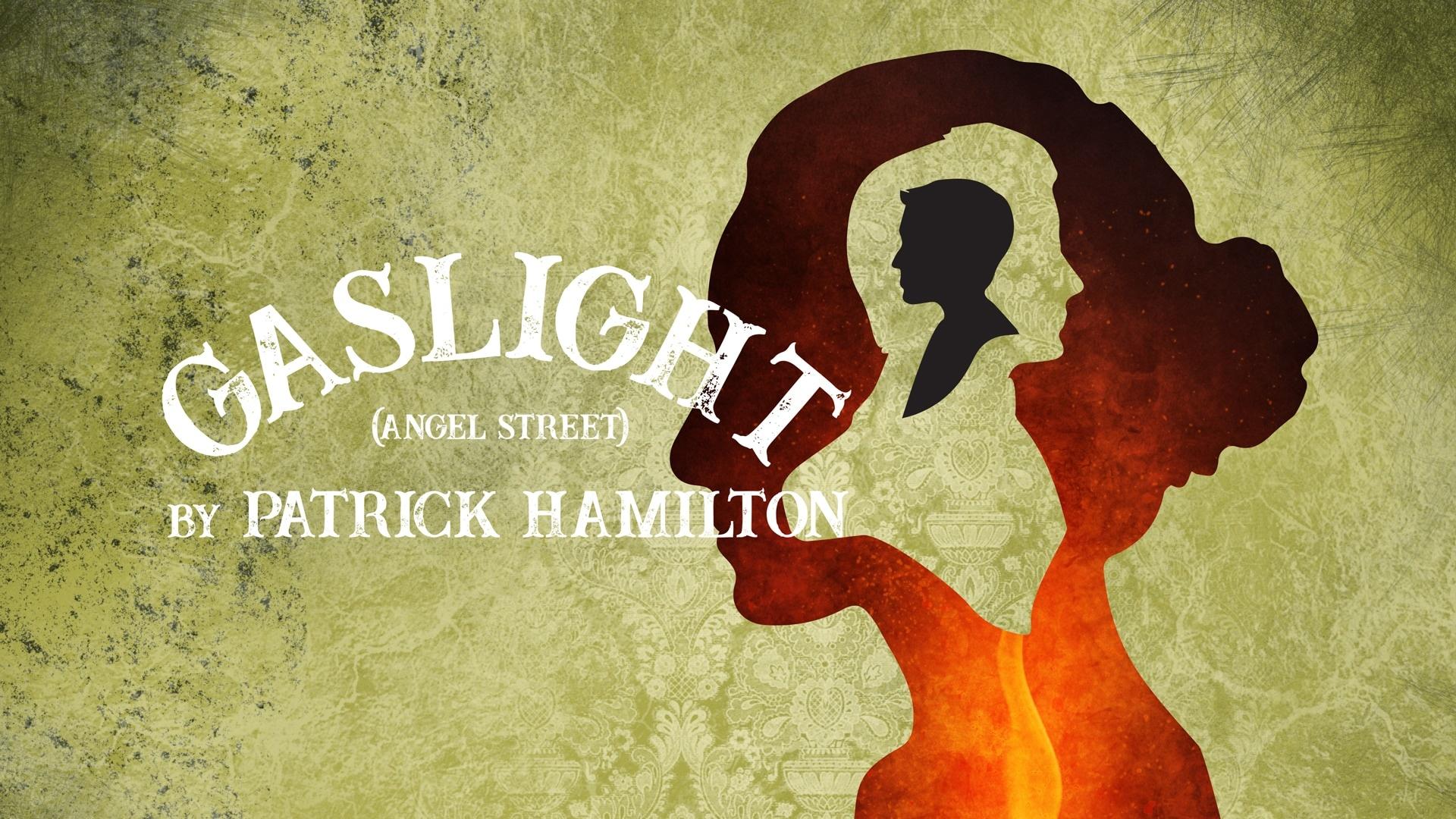 Gaslight (Angel Street) by Patrick Hamilton - show graphic